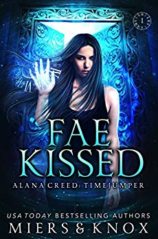Descargar La Libreria Torrent Fae Kissed (Alana Creed: Timejumper Book 1) Donde Epub