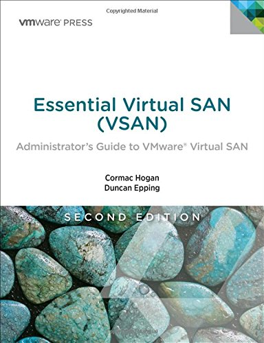 Essential Virtual SAN (VSAN): Administrator's Guide to VMware Virtual SAN (Vmware Press Technology) por Cormac Hogan