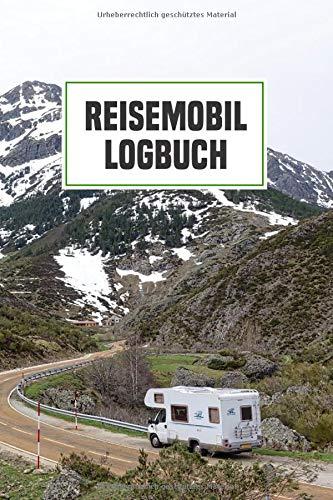"""Reisemobil Logbuch: Wohnmobil Tagebuch Reisetagebuch für Camper 6\""""x9\"""" (ca. DIN A5)"""