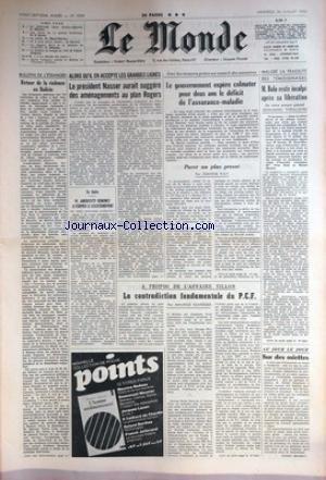 MONDE (LE) [No 7939] du 24/07/1970 - RETOUR DE LA VIOLENCE EN BOLIVIE - NASSER AURAIT SUGGERE DES AMENAGEMENTS AU PLAN ROGERS - EN ITALIE - ANDREOTTI RENONCE A FORMER LE GOUVERNEMENT - ASSURANCE MALADIE - M. BOLO RESTE INCULPE APRES SA LIBERATION - AFFAIRE TILLON. par Collectif