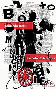 Círculo de lectores par Eduardo Berti