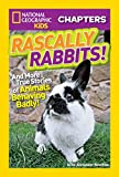 Best National Geographic Children's Books Children Chapter Books - National Geographic Kids Chapters: Rascally Rabbits!: And More Review