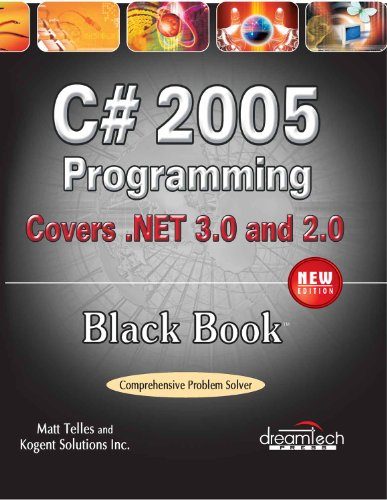 C# 2005 Programming: Covers .NET 3.0 & 2.0, Black Book