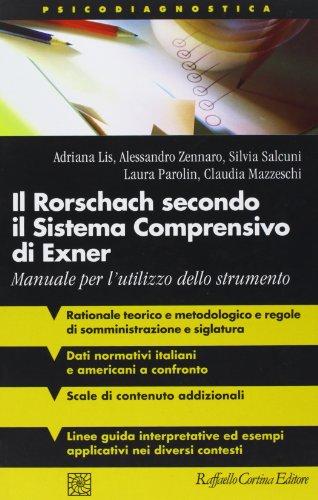 Il Rorschach secondo il Sistema Comprensivo di Exner. Manuale per l'utilizzo dello strumento