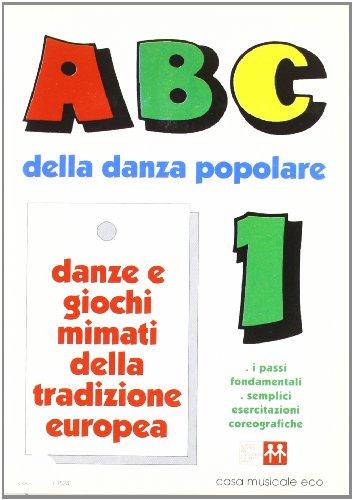 ABC della danza popolare. Con audiocassetta: 1
