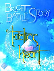 Bright Battle Story: Tactics Heart - Episode 1: Everyone Said There'd Be Heroes (English Edition)