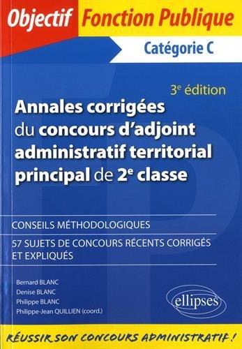Annales corrigées du concours d'adjoint administratif territorial principal de 2e classe - 3e édition