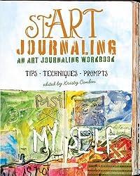 stART Journaling: An Art Journaling Workbook (Art Journal Workbook)