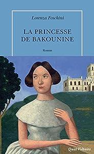vignette de 'La Princesse de Bakounine (Lorenza Foschini)'