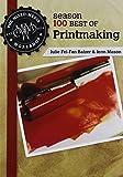 The Mixed-Media Workshop Season 100 Best of Printmaking