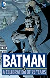 Image de Batman: A Celebration of 75 Years