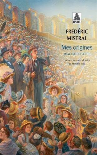 Mes origines : Mémoires et récits