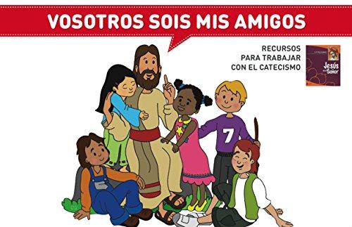 Vosotros Sois Mis Amigos (Catequesis Alcalá de Henares)