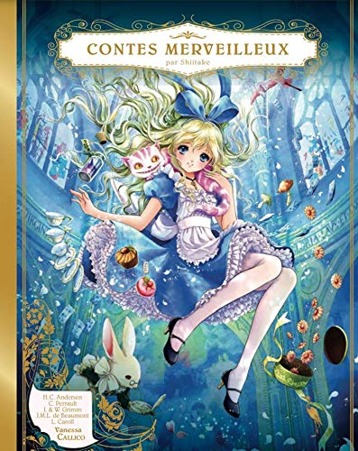 Contes Merveilleux par Shiitake par Vanessa Callico
