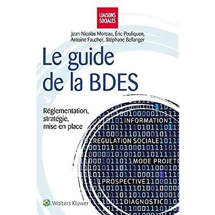Le guide de la BDES: Réglementation, stratégie, mise en place.