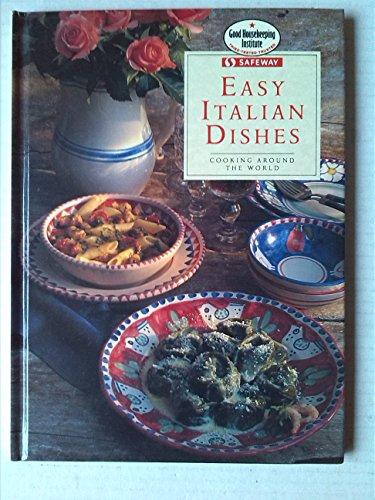 easy-italian-dishes-cooking-around-the-world-safeway-good-housekeeping