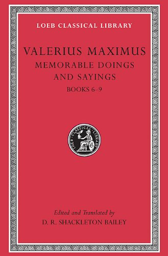 2: Memorable Doings and Sayings: Volume 3: v. 2 (Loeb Classical Library) por Maximus Valerius