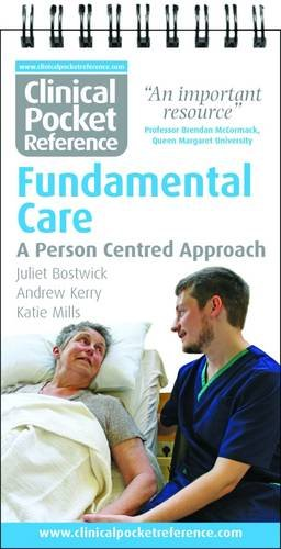Clinical Pocket Reference: Fundamental Care: A Person Centred Approach