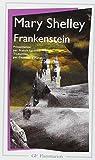 Frankenstein ou Le Prométhée moderne par Shelley