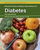 Bioactive Food as Dietary Interventions for Diabetes (English Edition)