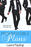 Prompossible Plans (Prom Impossible Book 2)