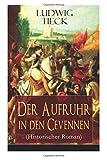 Der Aufruhr in den Cevennen (Historischer Roman) - Ludwig Tieck
