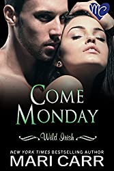 Come Monday (Wild Irish Book 1) (English Edition)