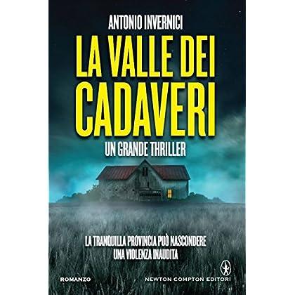 La Valle Dei Cadaveri (Enewton Narrativa)