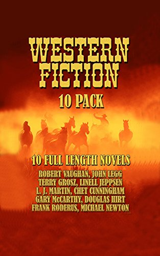 Western Fiction 10 Pack: 10 Full Length Classic Westerns (English ...