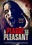 PLAGUE SO PLEASANT