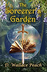 The Sorcerer's Garden: A tangled twisting fantasy tale