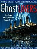 Ghostliners - Das Ende der legend?ren Ozeanriesen