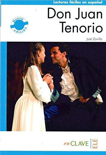Don Juan Tenorio (B1) (Lecturas fáciles en español para adultos - nueva edición)
