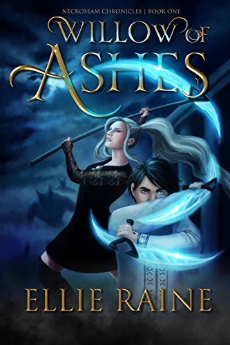 Book cover image for Willow of Ashes: A Necromancer Epic Fantasy (NecroSeam Chronicles Book 1)