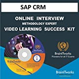 SAP CRM INTERVIEW & METHODOLOGY EXPERT VIDEO LEARNING SUCCESS KIT