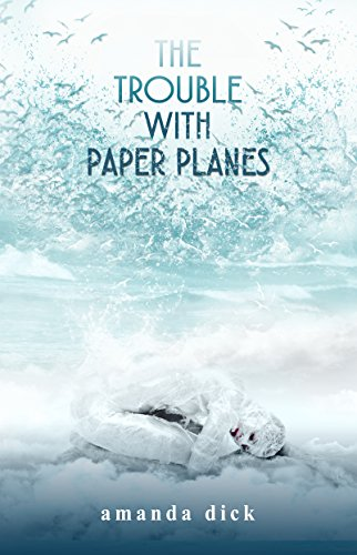 the-trouble-with-paper-planes-english-edition