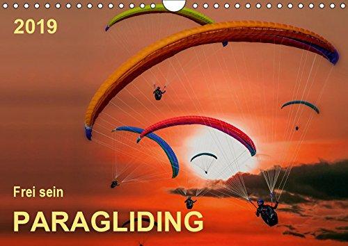 Frei sein - Paragliding (Wandkalender 2019 DIN A4 quer): Den Wind im Gesicht, allein in der Stille - Paragliding. (Monatskalender, 14 Seiten ) (CALVENDO Sport)