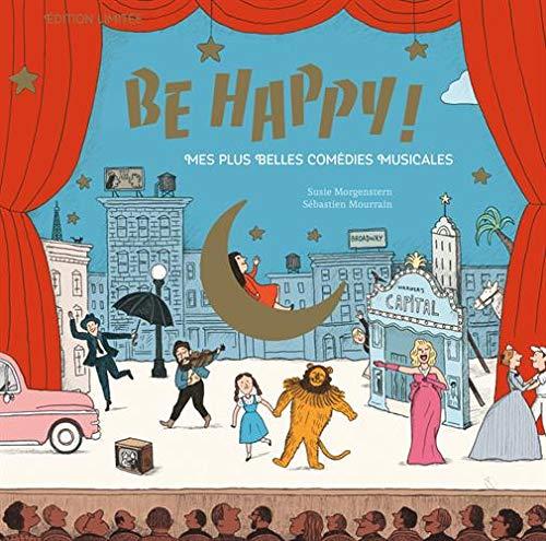 Be Happy! Mes plus belles comédies musicales - Coffret Edition Luxe