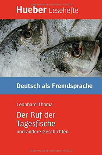 LESEH.B2 Der Ruf der Tagesfische. Libro (Lecturas Aleman)