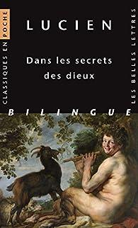 Dans les secrets des dieux par  Lucien de Samosate