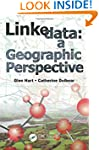 Linked Data: A Geographic Perspective