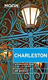 Moon Charleston: Including Hilton Head & the Lowcountry (Moon Handbooks)