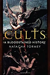Cults: A Bloodstained History