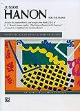 Junior Hanon: For the piano (Alfred Masterwork Editions)