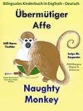 Bilinguales Kinderbuch in Deutsch - Englisch: Übermütiger Affe hilft Herrn Tischler — Naughty Monkey Helps Mr. Carpenter (Mit Spaß Englisch lernen 6)