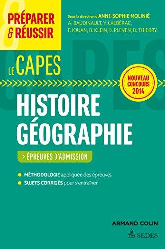 Préparer et réussir le CAPES d'histoire géographie. Épreuves d'admission. Concours 2014