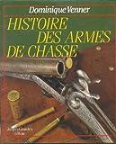 Histoire des armes de chasse