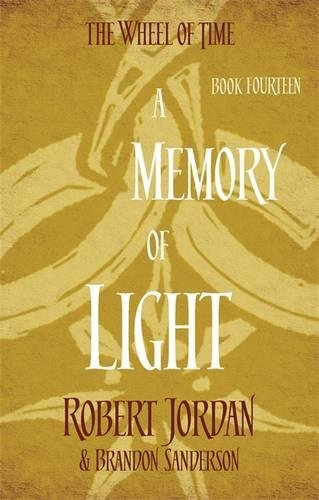 A Memory Of Light: 14 (Wheel of Time)