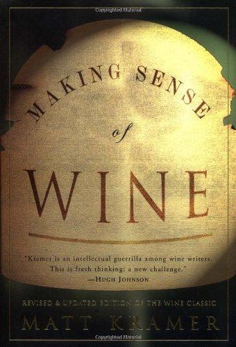 Making Sense of Wine por Matt Kramer