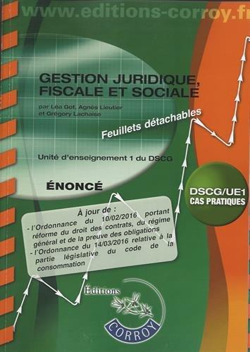 Gestion juridique, fiscale, sociale - Énoncé: UE 1 du DSCG